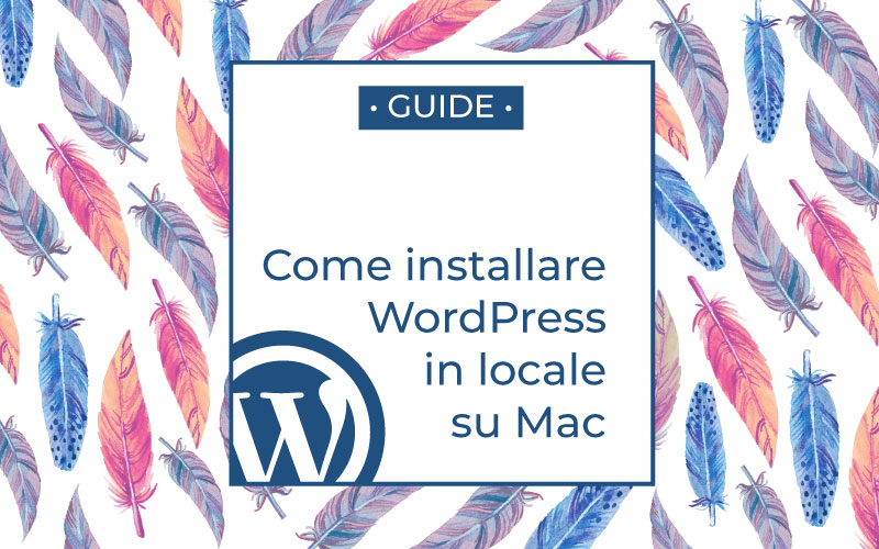come installare wordpress in locale su mac