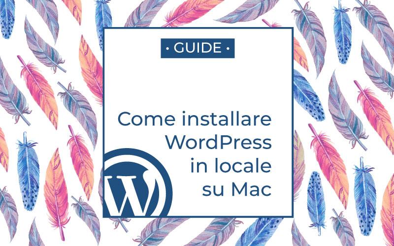 come installare wordpress in locale su mac
