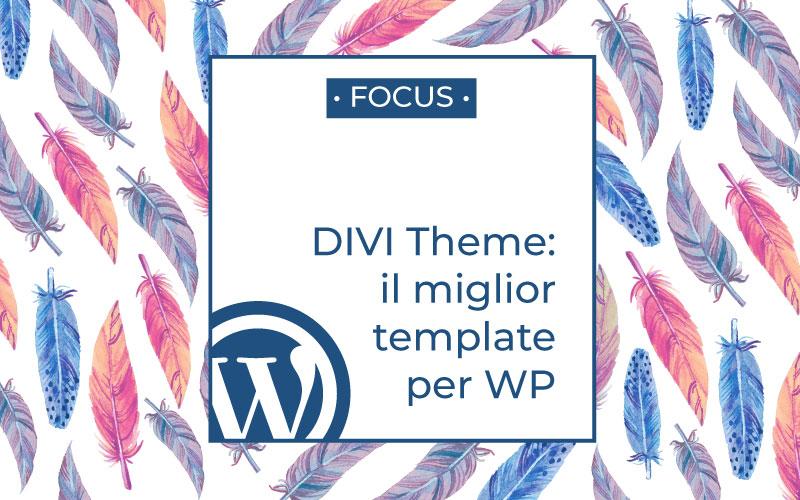 divi, miglior tema per wordpress
